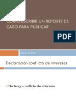 17.15_hs__dra_otaola__como_escribir_un_reporte_de_caso_para_publicar.pptx