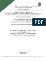 Instrução Normativa 012014 - Emissão de Certificados