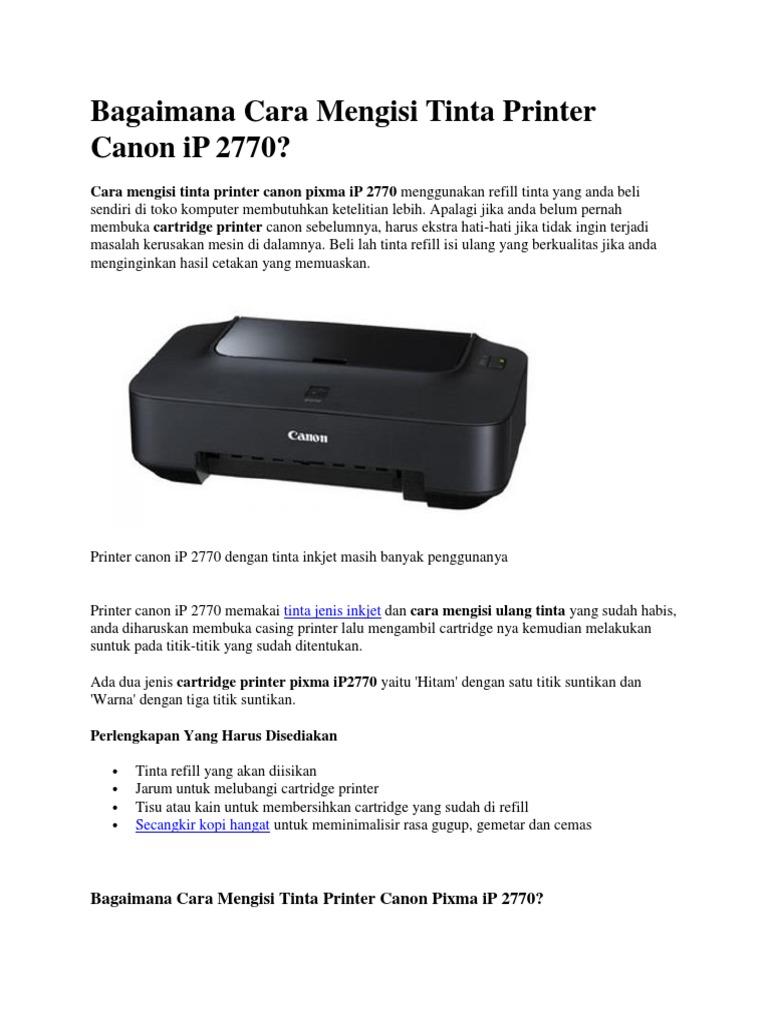 Canon Pixma Ip2770 Inkjet Hitam Spec Dan Daftar Harga Terbaru Printer Ip 2770 Plus Infus Box Bagaimana Cara Mengisi Tinta 2770docx