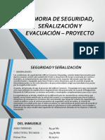 Memoria de Seguridad, Señalización y Evacuación –