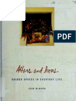 Altars and Icons Sacred Spaces in Everyday Life