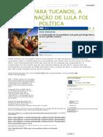 Até Para Tucanos, A Condenação de Lula Foi Política _ Brasil 24_7