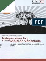 Independecia y Esclavitud en Venezuela