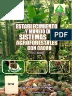 Establecimiento y Manejo de Sistemas Agroforestales Con Cacao