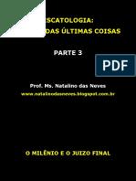 Escatologia Estudodasltimascoisasparte3 130922195220 Phpapp01