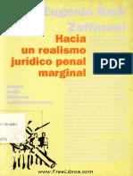 Zaffaroni, Eugenio Raúl - Hacia Un Realismo Juridico Penal Marginal