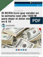 El BCRA tuvo que vender en la semana casi u$s 1500 M para dejar el dólar electo