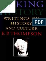 987498748974897-Making History. E- P- Thompson