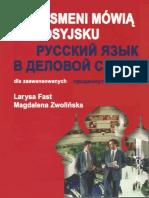 Biznesmeni mówią po rosyjsku. Dla zaawansowanych. Бизнесмены говорят по-русски. Продвинутый уровень.