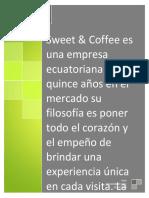 Sweet and Cofee Nacio Del Amor