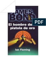 Ian Fleming - 1965 - El Hombre de La Pistola de Oro