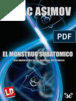 (Isaac Asimov) - El Monstruo Subat¢mico