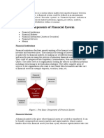 A financial system refers to a system which enables the transfer of money between investors and borrowers.doc