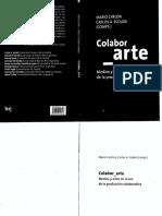 """Foglia, Efraín (2012), """"Cuatro Fases Vertebrales en El Desarrollo Del Arte Participativo"""", En Carlón, M. y Scolari, C. (Comps.), Colabor_arte, Buenos Aires, La Crujía"""