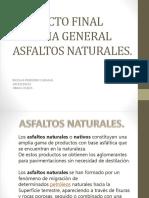 Proyecto Final Geolgia General Asfaltos Naturales