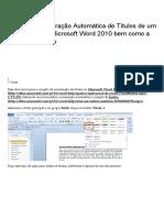 Criando a Numeração Automática de Títulos de Um Documento No Microsoft Word 2010 Bem Como a Criação de Índice – Dicas Do Aurélio