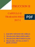 CONSTRUCCION II-CAP II - TRABAJOS INICIALES-2017.ppt