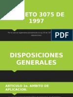 Expo Decreto 3075 de 1997