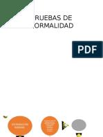 PRUEBAS DE NORMALIDAD.pptx