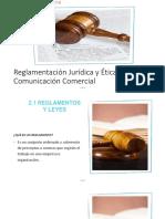 Reglamentación Jurídica y Ética de La Comunicación Comercial Unidad 2 Comunicacion Integral
