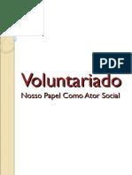 Voluntariado - Ator Social
