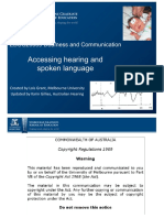 Accessing Hearing and Spoken Language