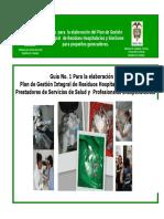 Guía  para  la elaboración del Plan de Gestión Integral de Residuos Hospitalarios y Similares para pequeños generadores
