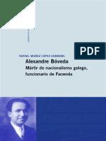 Alexandre Boveda, Martir Do Nacionalismo Galego Funcionario de Facenda