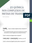 Aula 02 - Ligações Químicas Nos Complexos de Metais de Transição