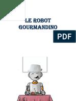 Le Robot Gourmandino