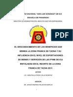 Tesis EL DESCONOCIMIENTO DE LOS BENEFICIOS QUE BRINDA LA ZONA FRANCA DE TACNA Y SU INFLUENCIA EN EL NIVEL DE EXPORTACIONES DE BIENES Y SERVICIOS DE LAS PYME DE ICA INSTALADAS EN EL RECINTO DE LA ZONA FRANCA DE TACNA 2015