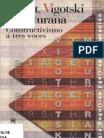 66211281-Piaget-Vigotski-Y-Maturana-Constructivismo-a-Tres-Voces.pdf