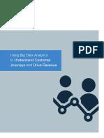 Using Big Data Analytics to Understand Customer Journeys Drive Revenue