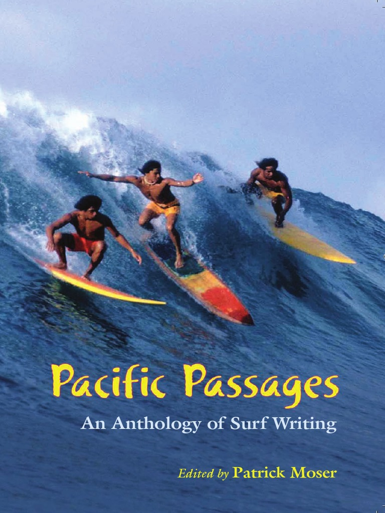 a8fa83599999 Patrick Moser - Pacific Passages  an Anthology of Surfing Writing ...