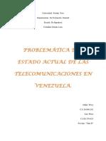 PROBLEMÁTICA DEL ESTADO ACTUAL DE LAS TELECOMUNICACIONES EN VENEZUELA