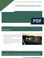 Tecnologias e Tendências Aplicadas Na Área de Estradas