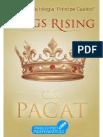 C.S. Pacat - Trilogía Príncipe Cautivo 03 - Kings Rising
