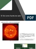 El Sol Como Fuente de Calor