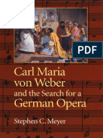 Stephen C. Meyer /  Carl Maria Von Weber and the Search for German Opera