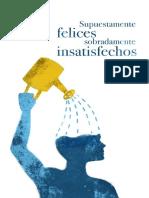 Supuestamente Felices, Sobradamente Insatisfechos - Andrea Davila Segade