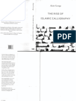 Alain George - The Rise of Islamic Calligraphy