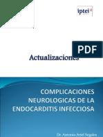 Complicaciones Neurologicas de La Endocarditis Infecciosa (1)