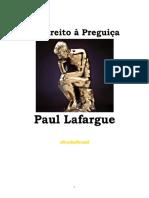 Direito a Preguica - Paul Lafargue.pdf