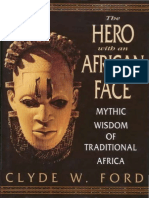 Clyde W. Ford - The Hero With an African Face