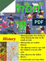 155419423-Hmong-Cultures-Ppt.pptx