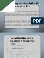 Concepto y Característica de La Evaluación