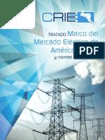 Tratado Marco Del Mercado Electrico de América Central y Normas Relacionadas
