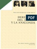 Herederos Del Jaguar y La Anaconda - Friedemann y Arocha