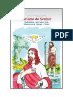 Ano C n o de Janeiro de 2016 Batismo Do Senhor Redimidos e Enviados Pela Misericórdia Divina! Festa
