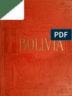 Bolivia, El Camino Central de Sur-América, una tierra de Ricos Recursos y de Variado Interés